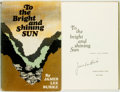 Books, James Lee Burke. SIGNED. To the Bright and Shining Sun. NewYork: Charles Scribner's Sons, [1970]. Signed by t...