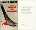Books:Mystery & Detective Fiction, James Jones. INSCRIBED. A Touch of Danger. London: Collins,1973. First Edition. Inscribed by author with messag...