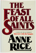 Books:Horror & Supernatural, Anne Rice. The Feast of All Saints. New York: Simon andSchuster, [1979]. First Edition. ...