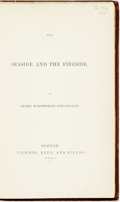 Books:Literature Pre-1900, Henry Wadsworth Longfellow. The Seaside and the Fireside.Boston: Ticknor, Reed, and Fields. 1850. First edition. ...