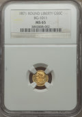 California Fractional Gold: , 1871 50C Liberty Round 50 Cents, BG-1011, R.2, MS65 NGC. NGCCensus: (12/10). PCGS Population (23/14). ...