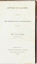 Books:Americana & American History, J. D. Paxton. Letters on Slavery; Addressed to the CumberlandCongregation, Virginia. Lexington: Abraham T. Skillman...