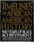 Books:Americana & American History, Tom Cowan, Ph.D. Jack Maguire. Timelines of African-AmericanHistory: 500 Years of Black Achievement. Roundtable...