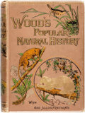 Books:Science & Technology, Rev. J. G. Wood, M.A. The Popular Natural History. London: George Routledge & Sons, 1891....