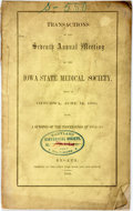 Books:Americana & American History, Iowa: TRANSACTIONS OF THE SEVENTH ANNUAL MEETING OF THE IOWA STATEMEDICAL SOCIETY, HELD IN OTTUMWA, JUNE 14, 1856; WITH A S...