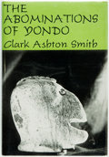 Books:Horror & Supernatural, Clark Ashton Smith. The Abominations of Yondo. Sauk City:Arkham House, 1960. First edition, one of 2,000 copies. ...