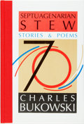Books:Fiction, Charles Bukowski. SIGNED/LIMITED. Septuagenarian Stew: Stories& Poems. Santa Rosa: Black Sparrow Press, 1990. First...