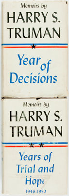 Harry S. Truman. INSCRIBED. Year of Decisions [and:] Years of Trial and Hope
