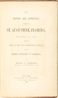 Books:Americana & American History, George R. Fairbanks. The History and Antiquities of the City ofSt. Augustine, Florida, Founded A. D. 1565. New York...