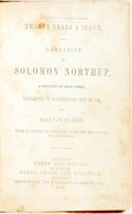 Books:Americana & American History, [Slave Narrative]. [Solomon Northup]. Twelve Years a Slave.Narrative of Solomon Northup, a Citizen of New York, Kidnapp...