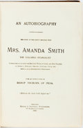 Books:Biography & Memoir, [Slavery]. [African-American]. Amanda Smith. An Autobiography;the Story of the Lord's Dealings with Mrs. Amanda Smith t...