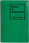 Books:Americana & American History, Benjamin Brawley. Women of Achievement. Woman's AmericanBaptist Home Mission Society, [1919]. Small octavo. ...