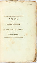Books:Americana & American History, United States: ACTS PASSED AT THE THIRD SESSION OF THE ELEVENTHCONGRESS. Washington: [1811]. pp. 251-404, xl pp. Title page...