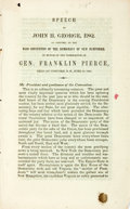 Books:Americana & American History, [Pierce, Franklin] George, John H.: SPEECH OF...OF CONCORD, AT THEMASS CONVENTION OF THE DEMOCRACY OF NEW HAMPSHIRE, IN HON...