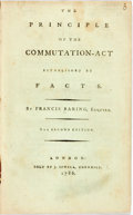 Books:Americana & American History, Baring, Francis: THE PRINCIPLE OF THE COMMUTATION-ACT ESTABLISHEDBY FACTS. London: 1786. 62pp, disbound, light scattered fo...