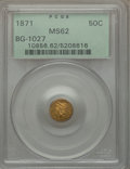California Fractional Gold , 1871 50C Liberty Round 50 Cents, BG-1027, R.3, MS62 PCGS. PCGSPopulation (58/16). NGC Census: (9/3)....