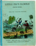 Books:Children's Books, Little Pig's Ramble from Home. London: Dean and Son, [n.d.].With ten hand-colored lithographs. 24 pages. Twelvemo. Orig...