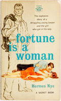 Books:Pulps, Hermes Nye. INSCRIBED. Fortune is a Woman. New AmericanLibrary, 1958. Inscribed by the author....