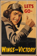 "Movie Posters:War, World War II Propaganda (National Savings Committee, 1943). BritishPoster (30"" X 40"") ""Let's Go - Wings for Victory."" War...."