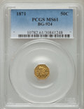 California Fractional Gold: , 1871 50C Liberty Octagonal 50 Cents, BG-924, R.3, MS61 PCGS. PCGSPopulation (28/134). NGC Census: (2/17). ...