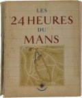 Automobilia, LES 24 HEURES DU MANS BOOK BY ROGER LABRIC AND GEO HAM. 1949.12-1/2 x 9-1/2 x 1-7/8 inches (31.8 x 24.1 x 4.8 cm). ...