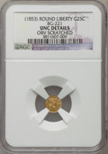 California Fractional Gold , Undated 25C Liberty Round 25 Cents, BG-221, R.3, -- ObverseScratched -- NGC Details. Unc. NGC Census: (0/37). PCGS Populat...