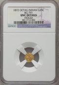 California Fractional Gold , 1872 25C Indian Octagonal 25 Cents, BG-791, R.3, -- Holed -- NGCDetails. Unc. NGC Census: (0/59). PCGS Population (1/233)....