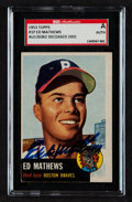 Autographs:Sports Cards, Signed 1953 Topps Ed Mathews #37 SGC Authentic....