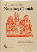 Books:Books about Books, Adrian Wilson. The Making of the Nuremberg Chronicle. Amsterdam, Nico Israel, [1978]. ...