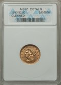 1893 $2 1/2 -- Cleaned -- ANACS. MS60 Details. NGC Census: (8/777). PCGS Population (15/638). Mintage: 30,000. Numismedi...