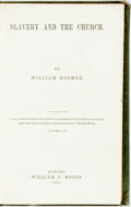 Books:Americana & American History, William Hosmer. Slavery and the Church. Auburn: William J.Moses, 1853. First edition. ...
