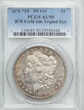 Morgan Dollars, 1878 $1 Reverse of 1878, Tripled Eye, VAM-166, AU50 PCGS....