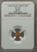 California Fractional Gold , Undated 25C Liberty Round 25 Cents, BG-204, R.5, MS63 NGC....