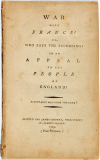 [Rennell, James]: WAR WITH FRANCE! OR, WHO PAYS THE RECKONING? IN AN APPEAL TO THE PEOPLE OF ENGLAND! REPENTANCE MAY