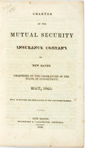 Books:Americana & American History, New Haven: CHARTER OF THE MUTUAL SECURITY INSURANCE COMPANY OF NEWHAVEN. CHARTERED BY THE LEGISLATURE OF THE STATE OF CONNE...