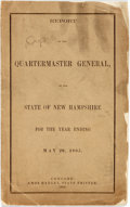 Books:Americana & American History, New Hampshire: REPORT OF THE QUARTERMASTER GENERAL, OF THE STATE OFNEW HAMPSHIRE FOR THE YEAR ENDING MAY 20, 1865. Concord:...