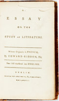 Books:Literature Pre-1900, Edward Gibbon. An Essay on the Study of Literature. WrittenOriginally in French. Dublin: Luke White, 1788. Krown ...