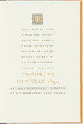 Books:Americana & American History, [Texana]. David J. Weber, editor and translator. Conchita HasselWinn, translator. INSCRIBED/LIMITED. Troubles in Texas,...