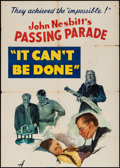 "Movie Posters:Short Subject, Passing Parade (MGM, 1948). Trimmed One Sheet (27"" X 37.5"") No. 63--""It Can't Be Done."" Short Subject.. ..."