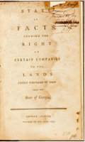 Books:Americana & American History, [Georgia]. State of Facts Shewing the Right of Certain Companiesto the Lands Lately Purchased by Them from the State of...