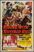 "Movie Posters:Serial, Riding with Buffalo Bill (Columbia, 1954). Autographed One Sheet (27"" X 41"") Chapter 1 -- ""The Ridin' Terror from St. Joe."" ..."