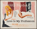 "Movie Posters:Sexploitation, Love is My Profession (Kingsley International, 1959). Half Sheet(22"" X 28""). Sexploitation.. ..."