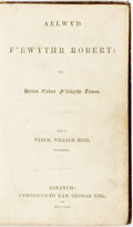 Books:Literature Pre-1900, [Harriet Beecher Stowe]. Welsh Translation of Uncle Tom'sCabin. William Rees, translator. Aelwyd F'ewythr R...