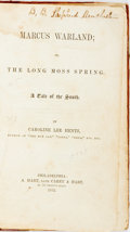 Books:Literature Pre-1900, [Pro-Slavery]. Caroline Lee Heintz. Marcus Warland; or, the LongMoss Spring. A Tale of the South. Philadelphia:...