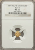 California Fractional Gold: , 1873 25C Liberty Round 25 Cents, BG-817, R.3, MS65 NGC. NGC Census:(10/8). PCGS Population (17/6). ...