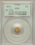 California Fractional Gold: , 1874 25C Indian Round 25 Cents, BG-875, High R.4, MS63 PCGS. PCGSPopulation (20/41). NGC Census: (4/4). ...