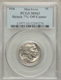 Errors, 1936 5C Buffalo Nickel -- Struck 7% Off Center -- MS63 PCGS....