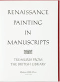 Books:Art & Architecture, Thomas Kren, editor. Renaissance Painting in Manuscripts: Treasures from the British Library. New York: Hudson H...