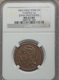 Civil War Merchants, 1863 John Matthews, New York, New York, MS63 Brown NGC.Fuld-630AV-1a....