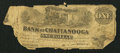 Obsoletes By State:Tennessee, Chattanooga, TN- Bank of Chattanooga $1 Jan. 4, 1863. ...